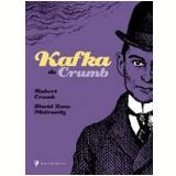 Kafka de Crumb - Robert Crumb, David Zane Mairowitz
