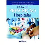 Guia De Prescriçao Hospitalar - Lucas Bernardes Miranda
