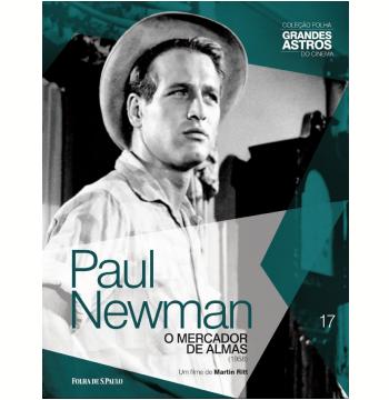 Paul Newman: O Mercador De Almas (Vol. 17)