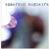 Emmerson Nogueira (CD) - Emmerson Nogueira