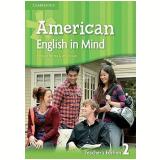 American English In Mind Level 2 Teacher's Edition - Herbert Puchta