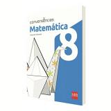Matemática 8 º Ano - Ensino Fundamental II - Eduardo Chavante
