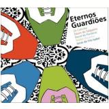 Eternos Guardiões (CD) - Vários