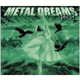 Metal Dreams - Vol. 4 (CD) - Vários Artistas