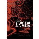 Cristal na Veia - Nic Sheff
