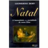Natal: a Humanidade e a Jovialidade de Nosso Deus - Leonardo Boff