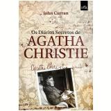 Os Diários Secretos de Agatha Christie - John Curran