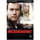 Incendiário (DVD) - Ewan McGregor