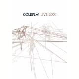 Coldplay - Live 2003 (DVD) - Coldplay