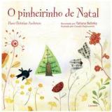 O Pinheirinho de Natal - Hans Christian Andersen