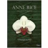 A Libertação da Bela (Vol. 3) - Anne Rice