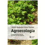 Agroecologia - Jurandir Zamberlam, Alceu Froncheti