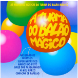 As Melhores Músicas da Turma do Balão Mágico (CD) - Balão Mágico