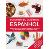 Curso Rápido De Idiomas: Espanhol - Dorling Kindersley, Ana Bremón, Silvia Gonzalo-zahorodny