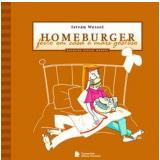 Homeburger - Feito Em Casa é Mais Gostoso! -
