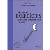 Caderno De Exercícios Para Ousar Realizar Seus Sonhos - Herve Magnin