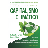 Capitalismo Climático (Ebook) - L. Hunter Lovins