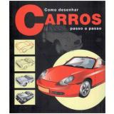 Como Desenhar Carros - Passo A Passo - Vários
