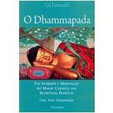 O Dhammapada - Gil Fronsdal