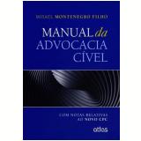 Manual Da Advocacia Cível - Misael Montenegro Filho