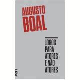 Jogos Para Atores E Não Atores - Augusto Boal