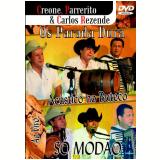 Os Parada Dura - Só Modão - Acústico No Buteco Ao Vivo (DVD) - Os Parada Dura
