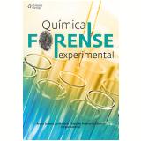 Química Forense Experimental - Marcelo Firmino De Oliveira, Bruno Spinosa De Martins