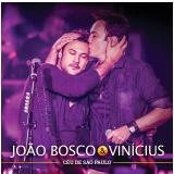 João Bosco e Vinícius - Céu de São Paulo (CD) - João Bosco e Vinícius