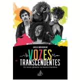 Vozes Transcendentes - Larissa Ibúmi Moreira