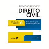 Novo Curso de Direito Civil - Direito de Família (Vol. 6) - Rodolfo Pamplona Filho, Pablo Stolze Gagliano