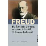 Da História de Uma Neurose Infantil - O Homem dos Lobos - Sigmund Freud