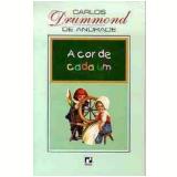 A Cor de Cada Um - Carlos Drummond de Andrade