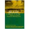 Brasil: Um S�culo de Transforma��es