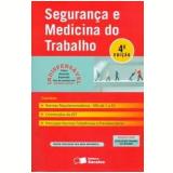 Segurança e Medicina do Trabalho - Saraiva