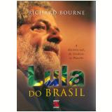 Lula do Brasil - Richard Bourne