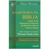 A Sabedoria da Bíblia - Thomaz Paula Leite