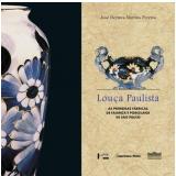 Louça Paulista - José Hermes Martins Pereira