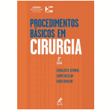 Procedimentos Básicos em Cirurgia  - Dario Birolini, Samir Rasslan, Edivaldo M. Utiyama