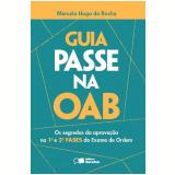 Guia Passe na OAB - Marcelo Hugo da Rocha