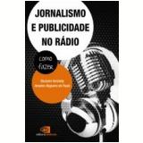 Jornalismo e Publicidade no Rádio - Roseann Kennedy, Amadeu Nogueira de Paula