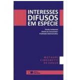 Interesses Difusos Em Espécie - Motauri Ciochetti De Souza