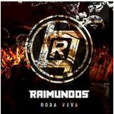 Raimundos - Roda Viva (CD) - Raimundos