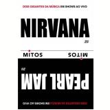 Nirvana & Pearl Jam (DVD) - Pearl Jam, Nirvana