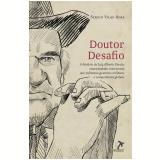 Doutor Desafio (Ebook) - Sergio Vilas-Boas