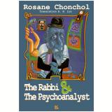 The Rabbi And the Psychoanalyst (Ebook) - Rosane Chonchol