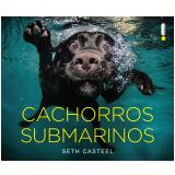 Cachorros submarinos (Ebook) - Seth Casteel