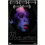 Dzi Croquettes (DVD) - Tatiana Issa