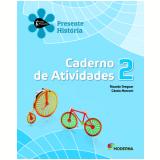 História - 2º Ano - 2 ª Edição - Caderno De Exercícios - Ricardo Dreguer E Cássia Marconi.