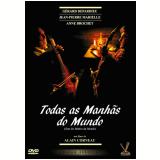 Todas as Manhãs do Mundo - Edição Especial (DVD) - Vários (veja lista completa)