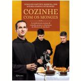 Cozinhe Com os Monges - Dom João Baptista Barbosa Neto